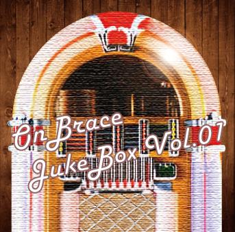 Compilation Album「OnBrace Juke Box Vol.01」